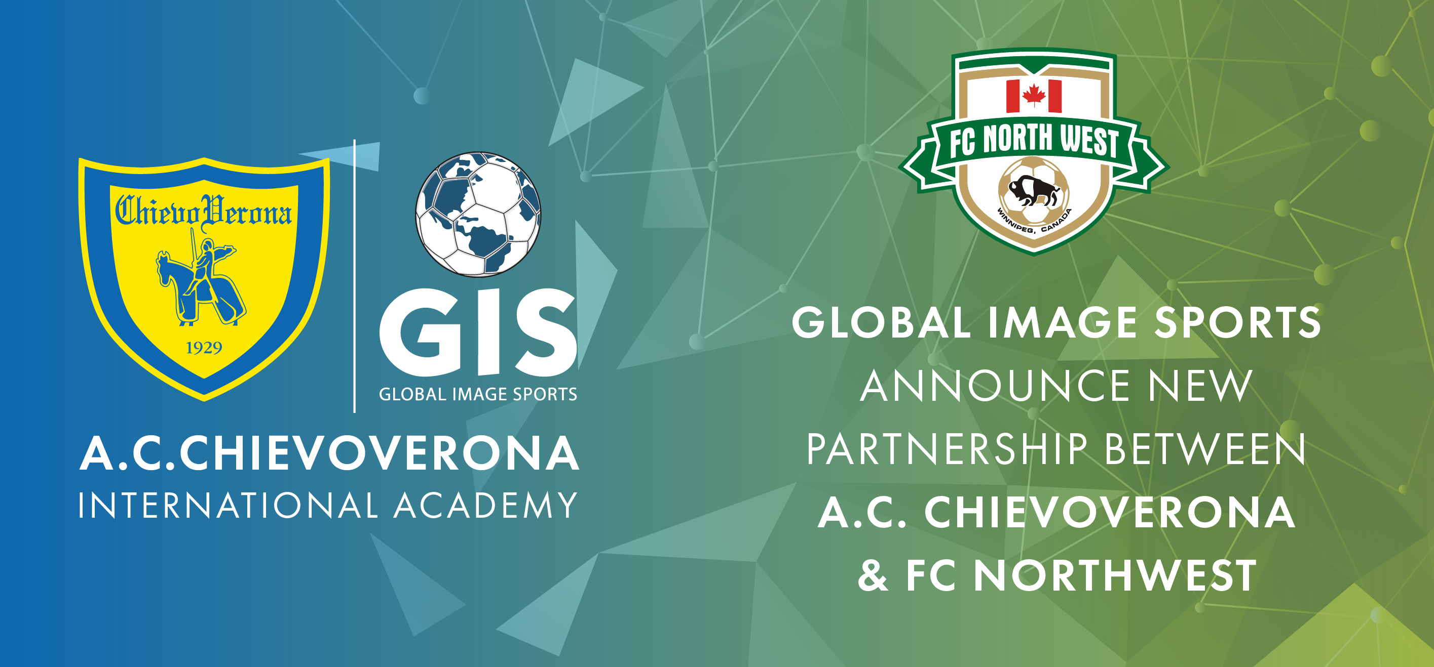 A.C. CHIEVOVERONA, GLOBAL IMAGE SPORTS INC. & FC NORTHWEST ANNOUNCE NEW PARTNERSHIP